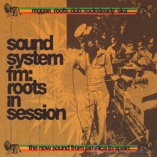 SOUND SYSTEM FM: ROOTS IN SESSION * 2 CD * LTD DIGIPACK * PRECINTADO * FROM JAMAICA TO SPAIN (Música - CD's Reggae)