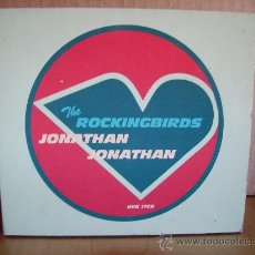 CDs de Música: THE ROCKINGBIRDS --- JONATHAN JONATHAN - MX CD. Lote 27465469