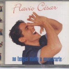 CDs de Musique: FLAVIO CESAR,NO TENGAS MIEDO A ENAMORARTE ALBUN DEL 99. Lote 262125340