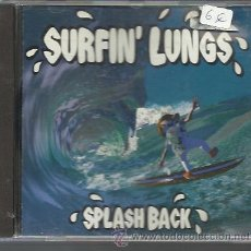 CDs de Música: SURFIN' LUNGS - SPLASH BACK - CD. Lote 27862017