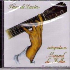CDs de Música: PACO DE LUCÍA - INTERPRETA A MANUEL DE FALLA ( CD 2002 ). Lote 27872067