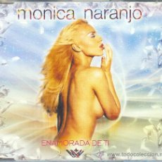 CDs de Música: SINGLE ENAMORADA DE TI MÓNICA NARANJO. Lote 28184415
