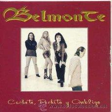 CDs de Música: BELMONTE / CACHETE, PECHITO Y OMBLIGO / CHICA BUENA (CD SINGLE PROMO 1996). Lote 28209796