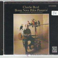 CDs de Música - CHARLIE BYRD - BOSSA NOVA PELOS PASSAROS (1963) - CD RIVERSIDE USA - CON 6 TEMAS EXTRA - NUEVO - 28213956