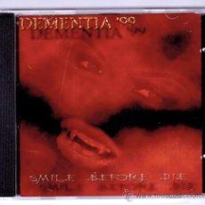 CDs de Música: DEMENTIA '99 - SMILE BEFORE DIE - RARE SPANISH DARK . Lote 67911810