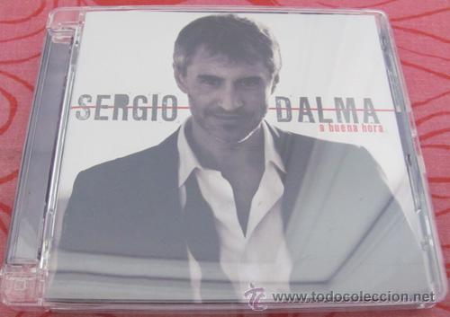 SERGIO DALMA - A BUENA HORA - CD 2008 (Música - CD's Latina)