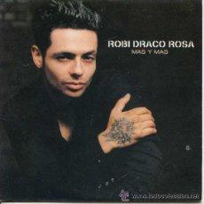 CDs de Música: ROBI DRACO ROSA - MAS Y MAS ( CD SINGLE ). Lote 29268892