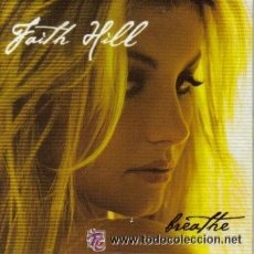 CDs de Música: FAITH HILL - BREATHE ( CD SINGLE ). Lote 29269105
