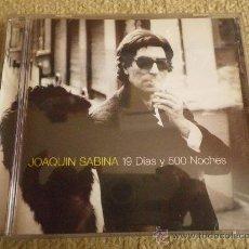 CDs de Música: JOAQUIN SABINA 19 DIAS Y 500 NOCHES CD ALBUM DEL AÑO1999 ALEJO STIVEL TEQUILA PANCHO VARONA. Lote 126112019