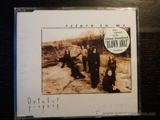OCTOBER PROJECT - RETURN TO ME - CD SINGLE - 3 TRACKS - EPIC - 1994 (Música - CD's Heavy Metal)