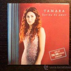CDs de Música: TAMARA - HERIDA DE AMOR - CD SINGLE - PROMO - MUXXIC - 2001. Lote 29412345