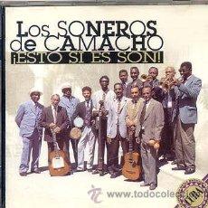 CDs de Música: LOS SONEROS DE CAMACHO / ¡ESTO SI ES SON! (CD 97). Lote 29711500