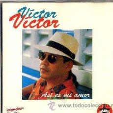 CDs de Música: VICTOR VICTOR / ASI ES MI AMOR (BACHATA) CD 93. Lote 29711628