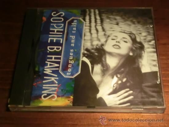 SOPHIE B. HAWKINS - TONGUES AND TAILS - SONY 1992 (Música - CD's Pop)