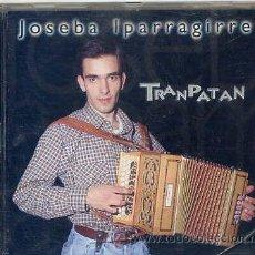 CDs de Musique: JOSEBA IPARRAGIRRE / TRANPATAN (CD YZ 1997). Lote 29990412