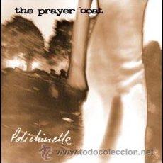 CDs de Música: THE PRAYER BOAT - POLICHINELLE. Lote 30116601