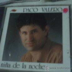 CDs de Música: CD ALBUM / PACO VALERO / LA NIÑA DE LA NOCHE. PEPETO. Lote 30427090