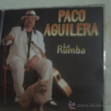 CDs de Música: PACO AGUILERA/ LA RUMBA/CD ALBUM. Lote 30452320