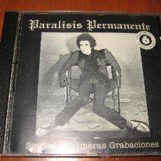 CDs de Música: CD PARALISIS PERMANENTE - SINGLES Y PRIMERAS GRABACIONES (6 TEMAS INEDITOS). Lote 30500251