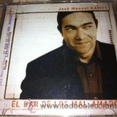 CDs de Música: JOSE MANUEL RAMOS - EL BAR DE LOS MAL AMADOS - CD SINGLE. Lote 30624008