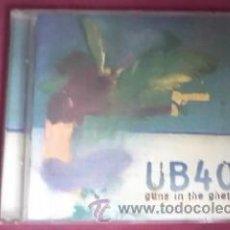 CDs de Música: U B 40 GUNS IN THE GHETTO.1997. Lote 30831091