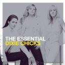 CDs de Música: DIXIE CHICKS * 2 CD * THE ESSENTIAL * PRECINTADO. Lote 160715258