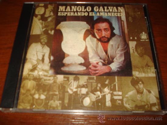 MANOLO GALVAN CD ESPERANDO EL AMANECER CON UN TEMA INEDITO PERALES OTERO JULIO IGLESIAS CAMILO SESTO (Música - CD's Melódica )