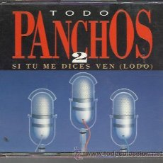 CDs de Música: PANCHOS - TODOS PANCHOS 2 - SI TÚ ME DICES VEN - DOBLE CD. Lote 31173597