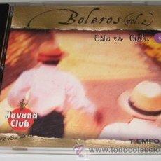 CDs de Música: BOLEROS - ESTO ES CUBA VOL 2 - CD - BEATRIZ MARQUEZ / LEO VERA / ANACAONA. Lote 31228237