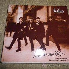 CDs de Música: THE BEATLES LIVE AT THE BBC CD SAMPLER PROMOCIONAL PORTADA DE CARTON SE ABRE EN CRUZ 1994 9 TEMAS. Lote 31241624