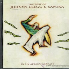 CDs de Música: JOHNNY CLEGG & SAVUKA - THE BEST OF. IN MY AFRICAN DREAM - CD 1994. Lote 31299106