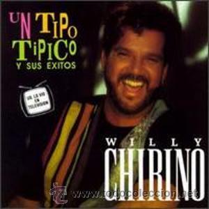 WILLY CHIRINO UN TIPO TIPICO Y SUS EXITOS 1992 CD ORIGINAL GLOBO RECORDS (Música - CD's Latina)