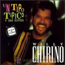 CDs de Musique: WILLY CHIRINO UN TIPO TIPICO Y SUS EXITOS 1992 CD ORIGINAL GLOBO RECORDS. Lote 31409995