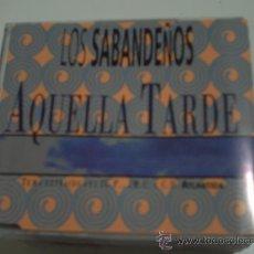 CDs de Música: LOS SABANDEÑOS-AQUELLA TARDE ( 2 VERSIONES ) /CD SINGLE PEPETO. Lote 31538399
