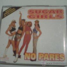 CDs de Música: SUGAR GIRLS-NO PARES ( CD SINGLE PROMO ) 1998 PEPETO. Lote 31535367