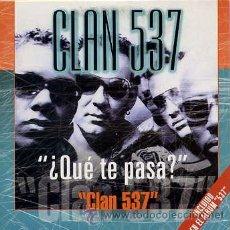 CDs de Música: CLAN 537 / ¿QUE TE PASA? (CD SINGLE CARTON 2004). Lote 31591885