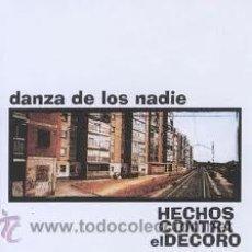CDs de Música: HECHOS CONTRA EL DECORO -- DANZA DE LOS NADIE. Lote 31893255