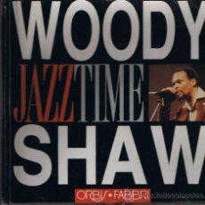 CDs de Música: WOODY SHAW - COLECCIÓN JAZZ TIME - ORBIS . FABBRI - 1993. Lote 31985527