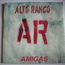 CDs de Música: ALTO RANGO / AMIGAS (1999) CD SINGLE PEPETO RECORDS. Lote 31991677