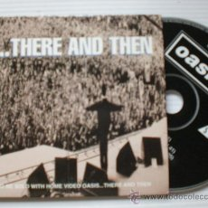 CDs de Música: OASIS. THERE AND THEN. SINGLE CD 3 TEMAS. NUEVO. Lote 31998826