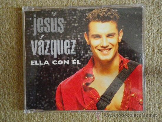 JESUS VAZQUEZ ELLA CON EL CD SINGLE PORTADA DE PLASTICO AÑO 1993 CONTIENE 1 TEMA (Música - CD's Pop)