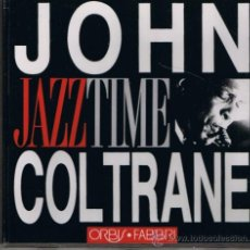 CDs de Música: JOHN COLTRANE - COLECCIÓN JAZZ TIME - ORBIS . FABBRI - 1993 - VER FOTO ADICIONAL. Lote 32015541