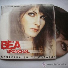 CDs de Música: BEA BRONCHAL-ATRAPADA EN TU CORAZON (CD SINGLE PROMO) /PEPETO RECORDS. Lote 32027819