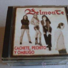 CDs de Música: BELMONTE-CACHETE PECHITO OMBLIGO. Lote 32070190