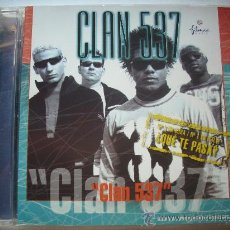 CDs de Música: CLAN 537-CLAN 537 CD ALBUM ¿ QUE TE PASA?/PEPETO RECORDS. Lote 32085068