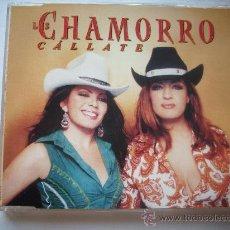 CDs de Música: LAS CHAMORRO-CALLATE (CD SINGLE PROMO) /PEPETO RECORDS. Lote 32103527