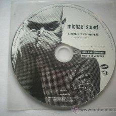CDs de Música: MICHAEL STUART /SUBELE EL VOLUMEN / CD SINGLE / PEPETO RECORDS. Lote 32120359