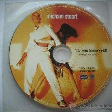 CDs de Música: MICHAEL STUART TU NO ME DEJES NUNCA / CD SINGLE EN FUNDA DE PLASTICO PEPETO. Lote 32130237