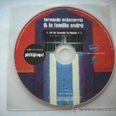 CDs de Música: FERNANDO ECHEVARRIA & LA FAMILIA ANDRE / ALLI SE ESCONDE TU VENENO/ CD SINGLE PEPETO. Lote 32142950