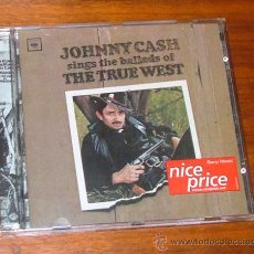 CDs de Música: CD 'JOHNNY CASH SINGS THE BALLADS OF THE TRUE WEST' (JOHNNY CASH). Lote 74841222
